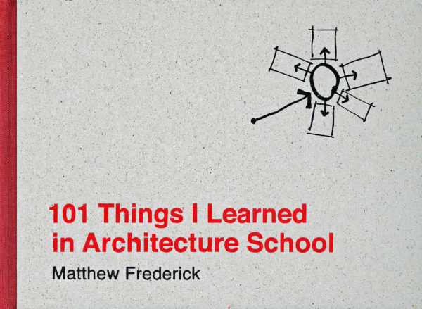 101 Things I Learned In Architecture School-0