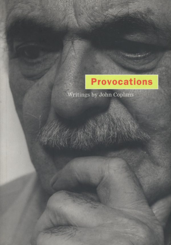 Provocations: Writings by John Coplans-0