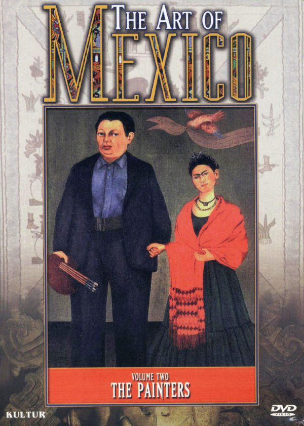 The Art of Mexico Volume Two: The Painters (DVD)-0