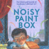 The Noisy Paint Box: The Colors and Sounds of Kandinsky's Abstract Art-0