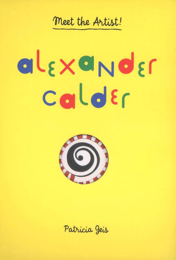 Alexander Calder: Meet the Artist!-0