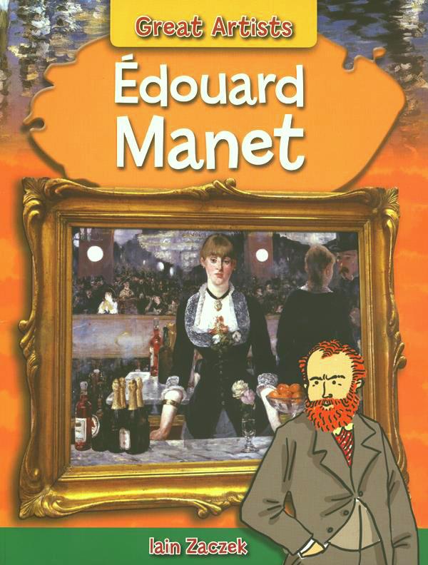 Great Artists Edouard Manet-0