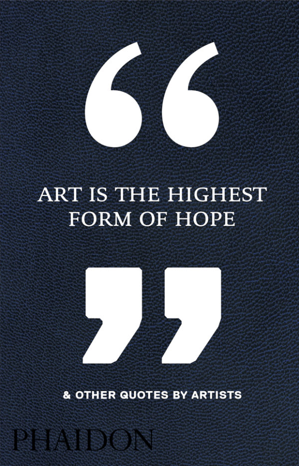 Art is the Highest Form of Hope-0