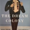 The Dream Colony A Life In Art-0