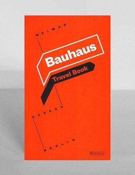 Bauhaus Travel Book: Weimar, Dessau, Berlin-0