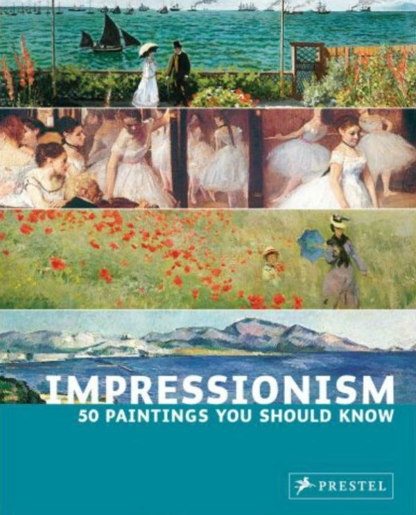 Impressionism: 50 Paintings You Should Know-0
