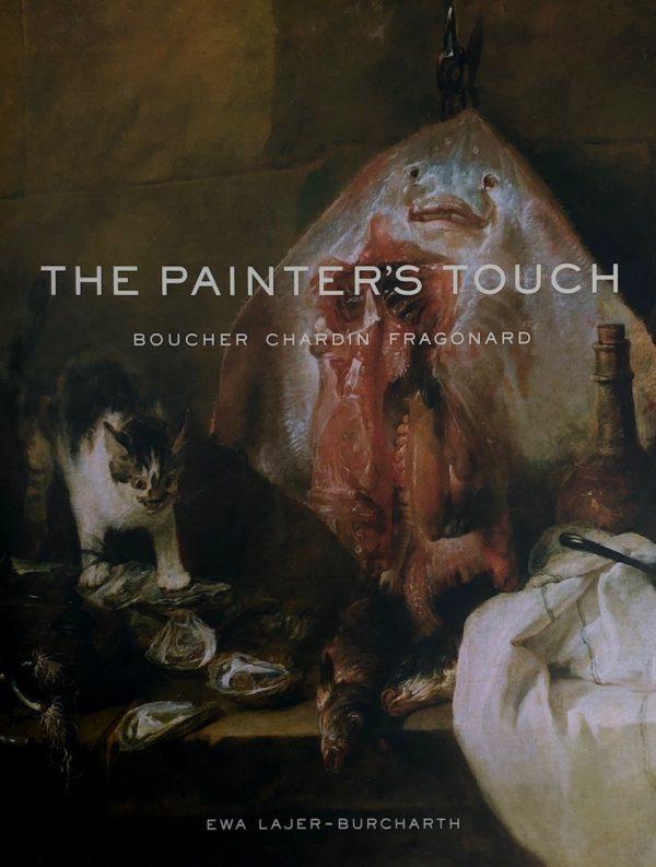 The Painter's Touch: Boucher Chardin Fragonard-0
