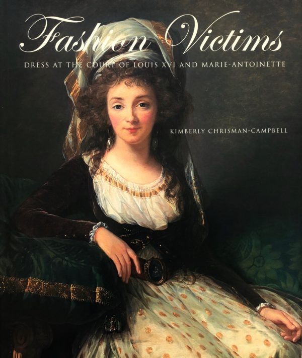Fashion Victims: Dress at the Court of Louix XVI and Marie-Antoinette-0